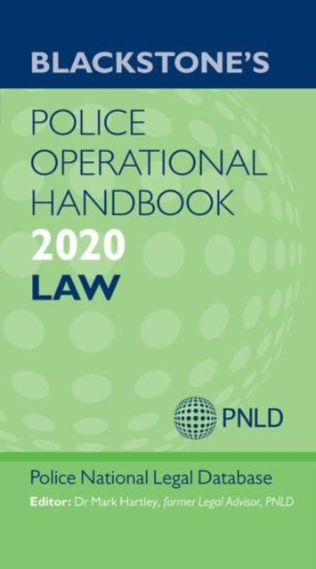 Blackstone's Police Operational Handbook 2020: Law