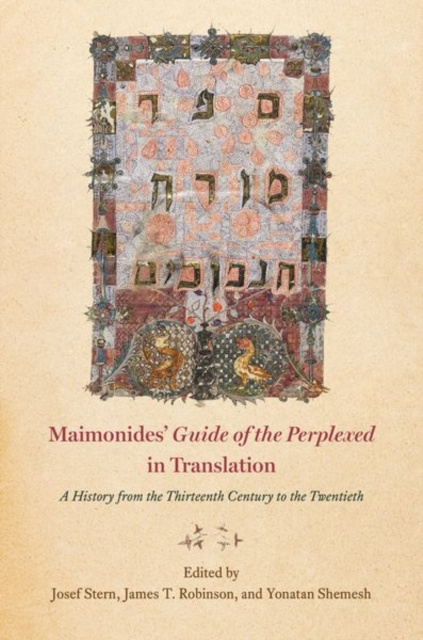 "Maimonides' ""guide of the Perplexed"" in Translation"