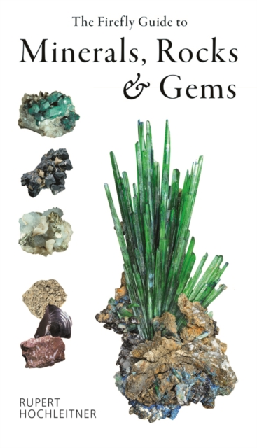 Firefly Guide to Minerals, Rocks and Gems
