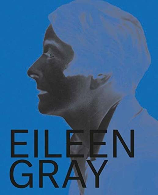 Eileen Gray, Designer and Architect