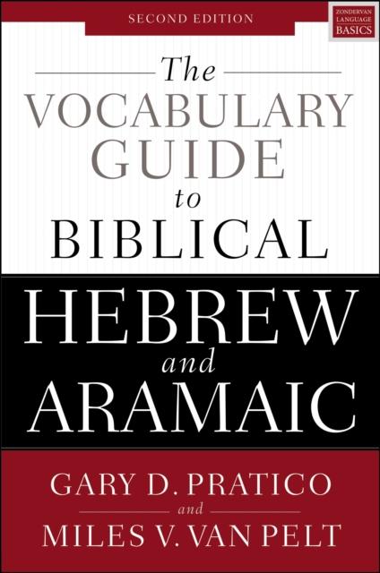 Vocabulary Guide to Biblical Hebrew and Aramaic