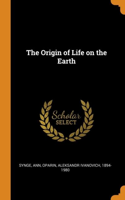 Origin of Life on the Earth