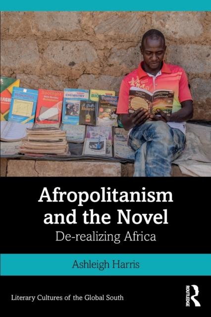 Afropolitanism and the Novel