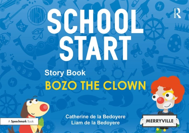 School Start Storybooks: Bozo the Clown