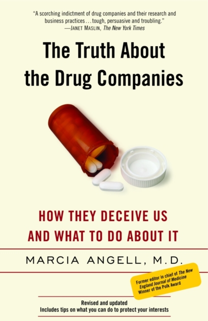 Truth about the Drug Companies