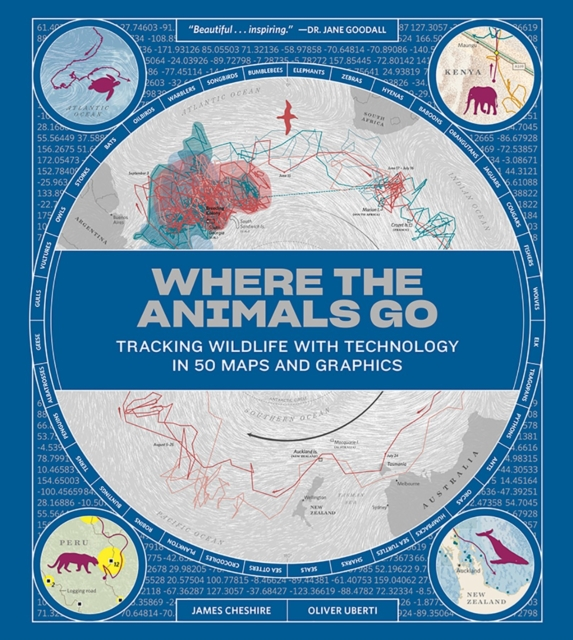 Where the Animals Go - Tracking Wildlife with Technology in 50 Maps and Graphics