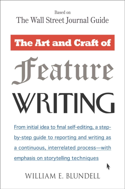 Art and Craft of Feature Writing