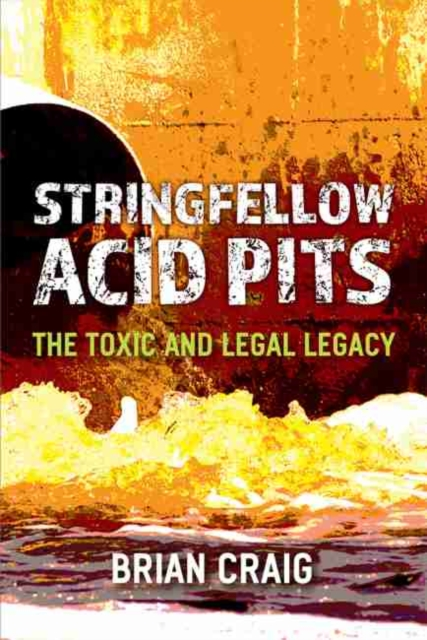 Stringfellow Acid Pits