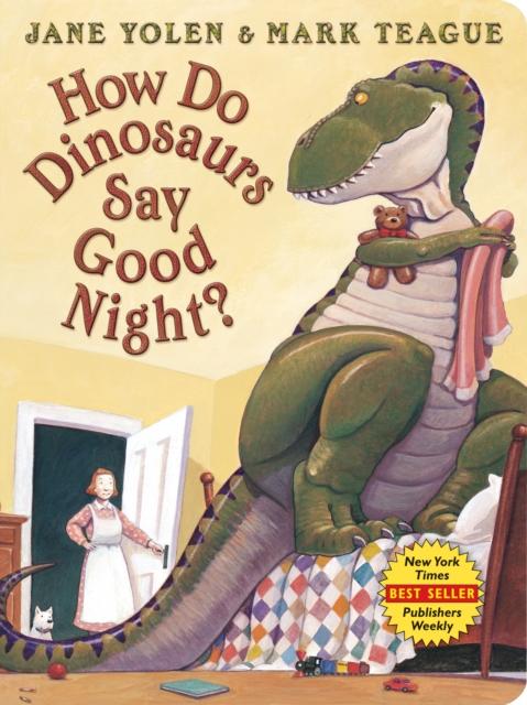 How Do Dinosaurs Say Good Night? Board Book