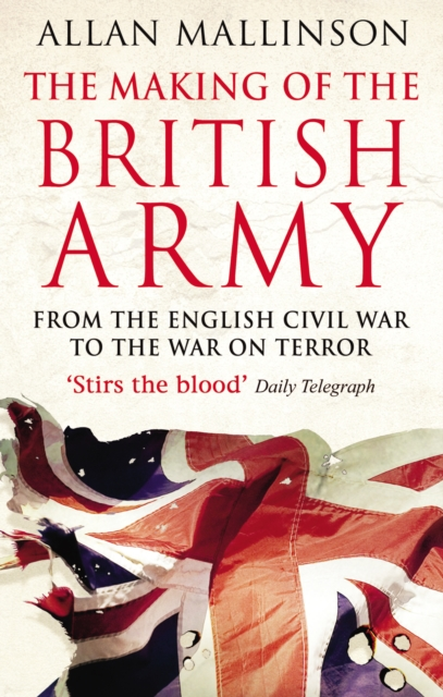 Making Of The British Army