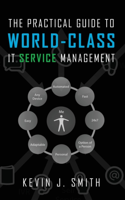 Practical Guide To World-Class IT Service Management