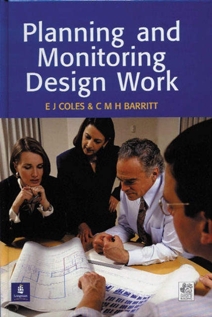 Planning and Monitoring Design Work