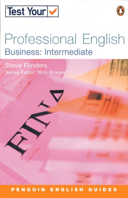 Test Your Professional English: Business-Intermediate
