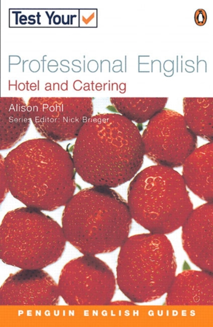 Test Your Professional English NE Hotel and Catering