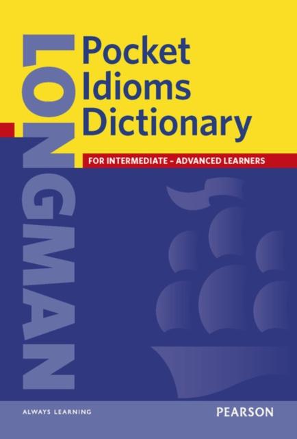 Longman Pocket Idioms Dictionary Cased