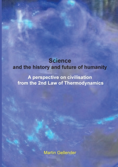 Science and the history and future of humanity