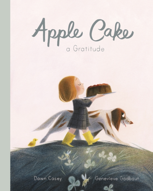 Apple Cake: A Gratitude