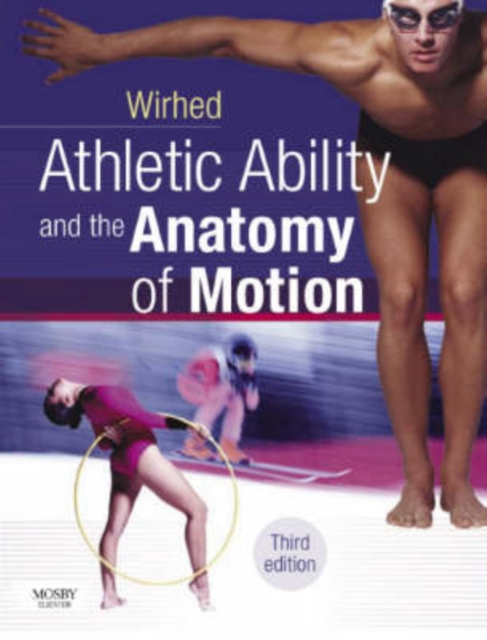 Athletic Ability and the Anatomy of Motion