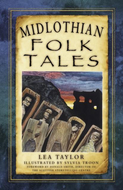 Midlothian Folk Tales