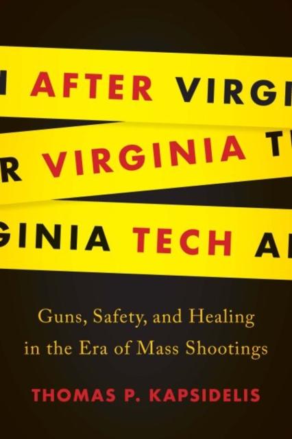 After Virginia Tech