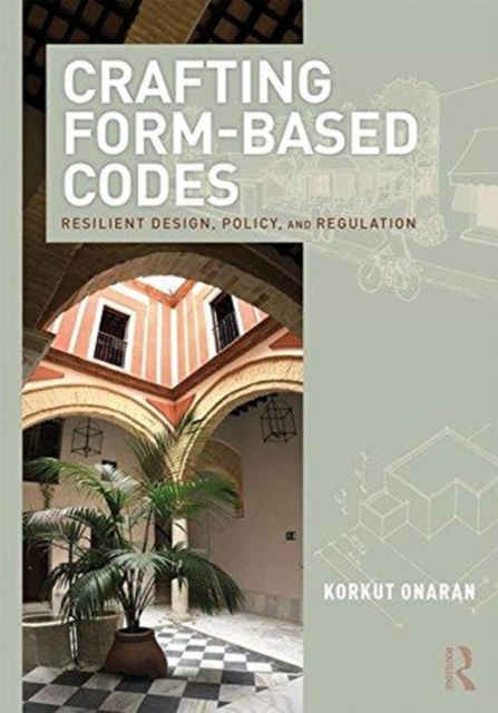 Crafting Form-Based Codes