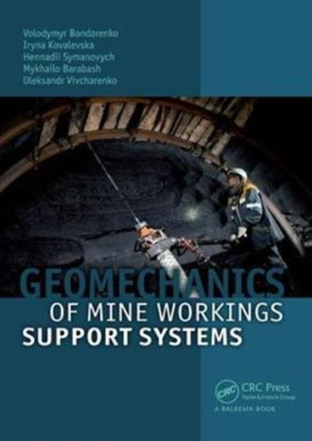 Geomechanics of Mine Workings Support Systems