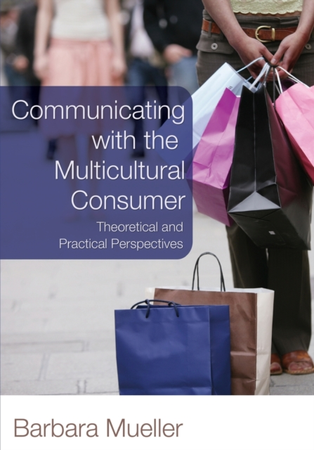Communicating with the Multicultural Consumer