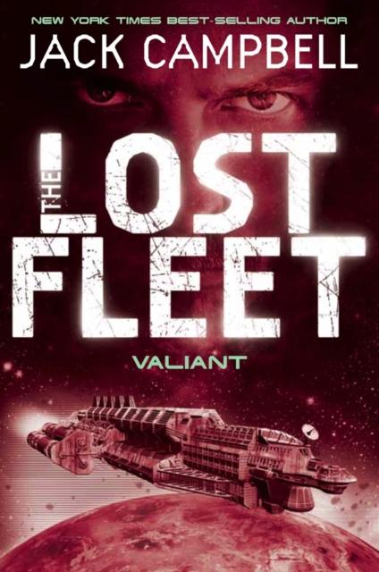 Lost Fleet - Valiant (Book 4)