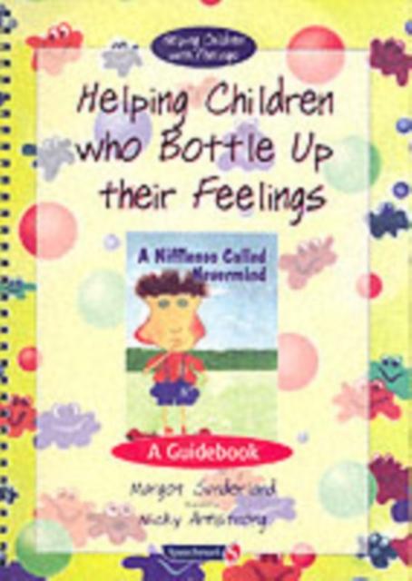 Helping Children Who Bottle Up Their Feelings