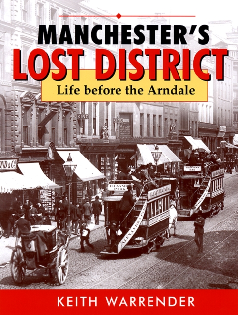 MANCHESTER'S LOST DISTRICT