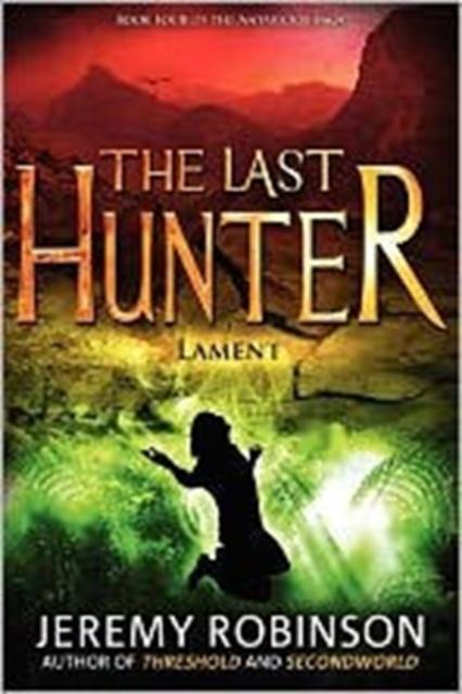 Last Hunter - Lament (Book 4 of the Antarktos Saga)