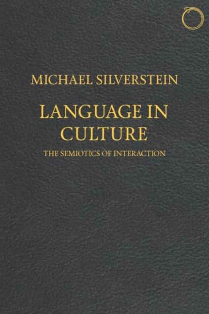 Language in Culture - The Semiotics of Interaction