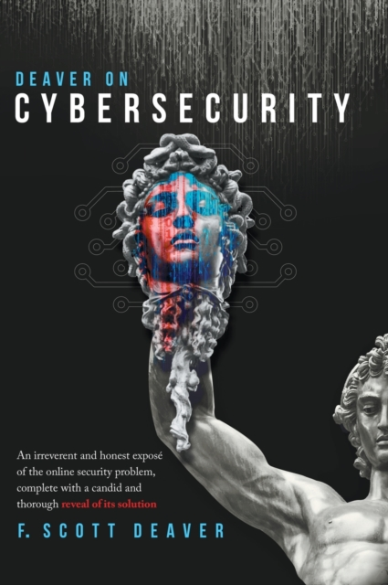 Deaver on Cybersecurity