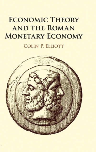 Economic Theory and the Roman Monetary Economy