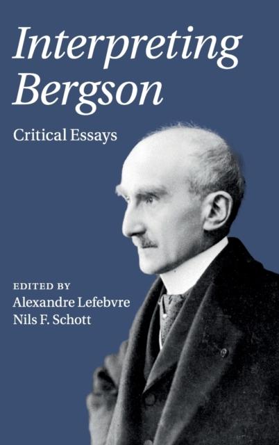 Interpreting Bergson
