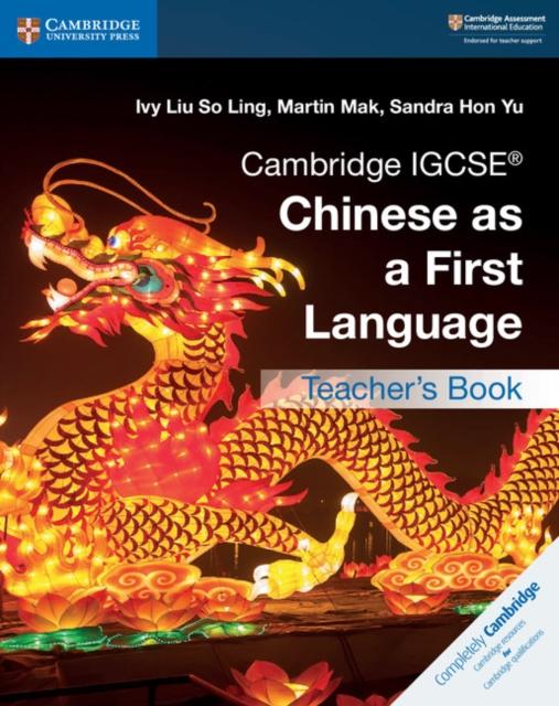 Cambridge IGCSE (R) Chinese as a First Language Teacher's Book