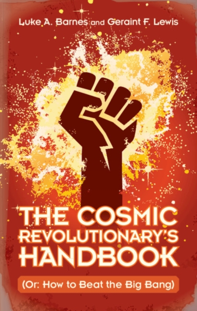 Cosmic Revolutionary's Handbook