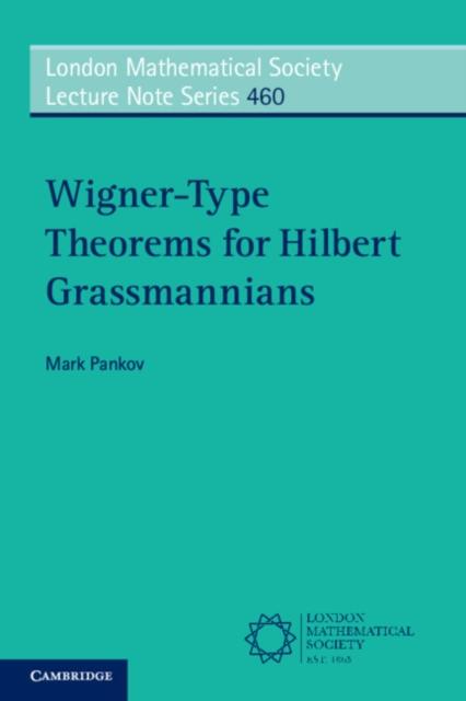 Wigner-Type Theorems for Hilbert Grassmannians