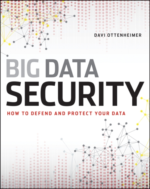Realities of Securing Big Data