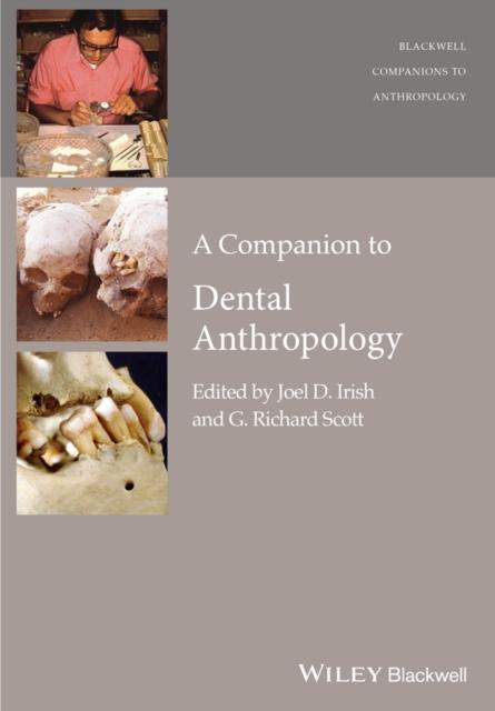 Companion to Dental Anthropology