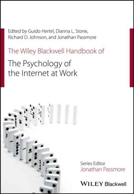 Wiley Blackwell Handbook of the Psychology of the Internet at Work