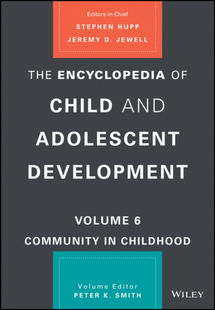 Encyclopedia of Child and Adolescent Development