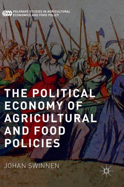 Political Economy of Agricultural and Food Policies