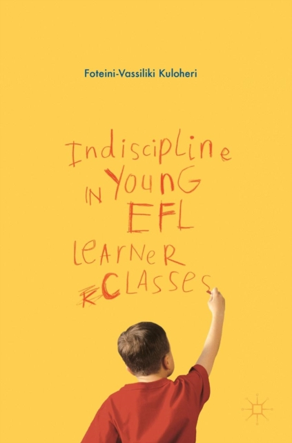 Indiscipline in Young EFL Learner Classes