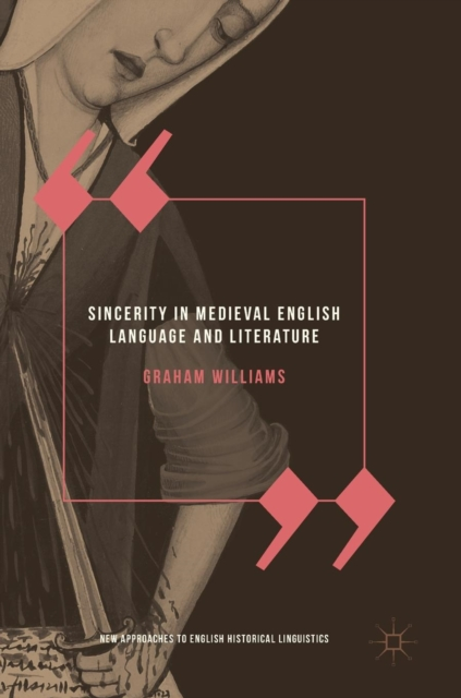 Sincerity in Medieval English Language and Literature