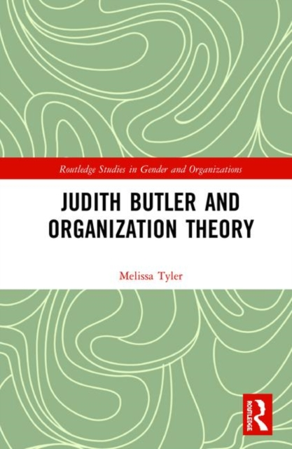 Judith Butler and Organization Theory