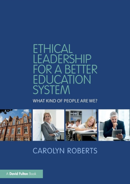 Ethical Leadership for a Better Education System