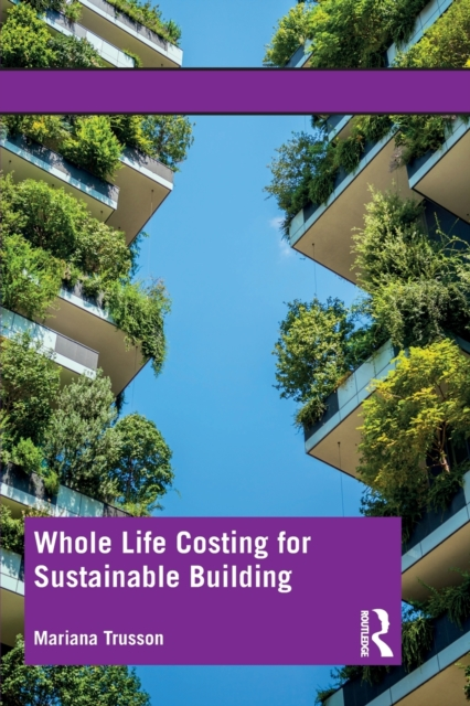 Whole Life Costing for Sustainable Building