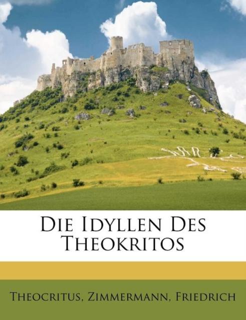 Idyllen Des Theokritos