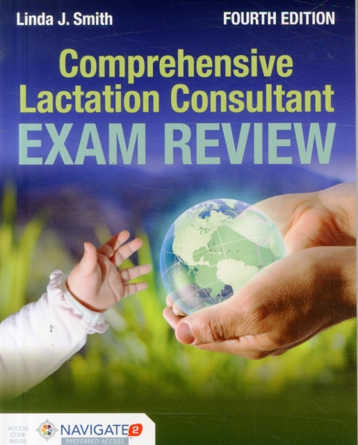 Comprehensive Lactation Consultant Exam Review